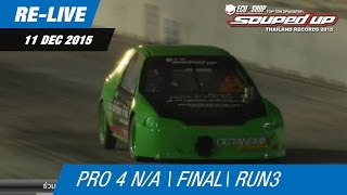 Re-LIVE | PRO 4 N/A | 11-DEC-15 FINAL (Run 3)