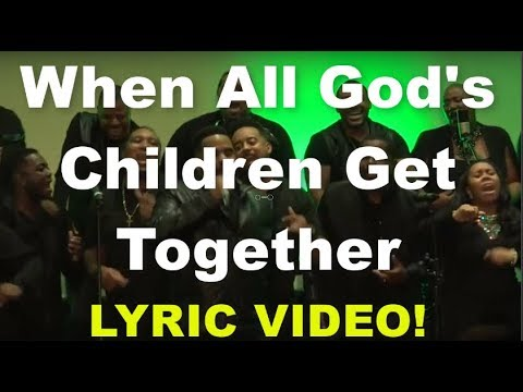 When All God's Children Get Together - Donald Lawrence & New Direction