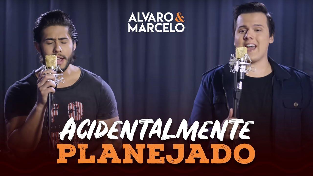 Alvaro e Marcelo - Acidentalmente Planejado feat. Day e Lara