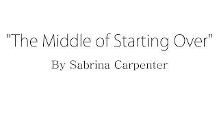 the middle of starting over sabrina carpenter lyrics