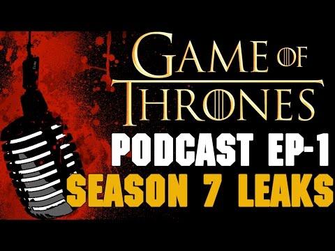 Game of Thrones Podcast w/Preston Jacobs  Ep.1: Season 7 Leaks