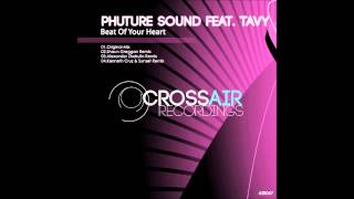 Phuture Sound ft Tavy - Beat Of Your Heart (Kenneth Cruz & Sunset Remix)