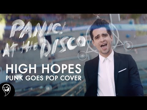 Panic! At The Disco - High Hopes (Punk Goes Pop Cover) Mp3