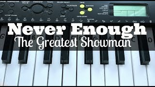 Download Lagu Never Enough - Loren Allred (The Greatest Showman) | Easy Keyboard Tutorial With Notes Mp3