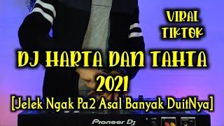 Dj Harta Dan Tahta Viral Tiktok Remix Terbaru 2021 Full Bass