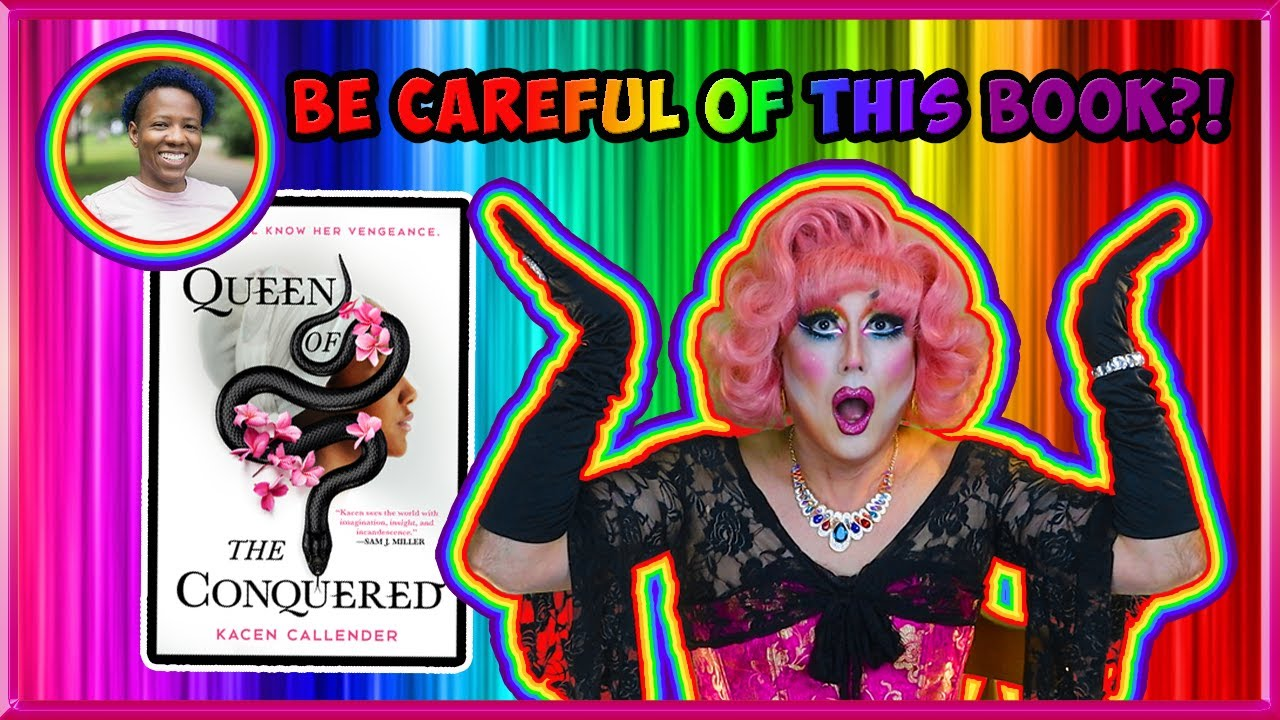Pride Spotlight: Queen of the Conquered by Kacen Callender
