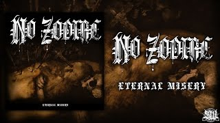 No Zodiac - Eternal Misery [Full Album Stream] (2015) Exclusive Premiere