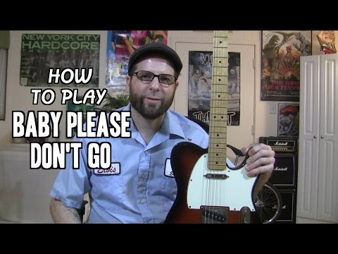 baby-please-don't-go---guitar-lesson
