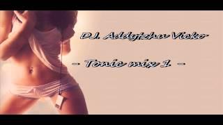 DJ. Adrian Vicko (Dj. Addytzhu Vicko) - Tonic Mix 1