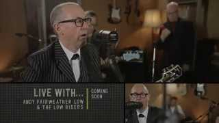 Live With... Andy Fairweather Low - Promo