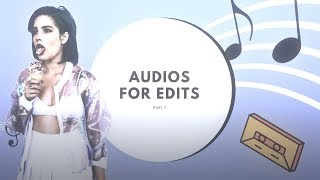 Audios For Edits 4