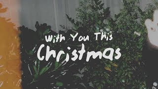 Why Dont We With You This Christmas.mp3