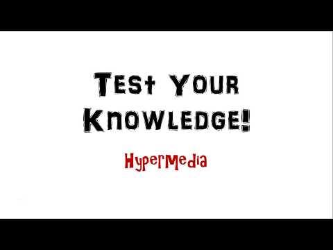 Test Your Knowledge: Hypermedia