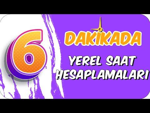 6dk'da YEREL SAAT HESAPLAMALARI