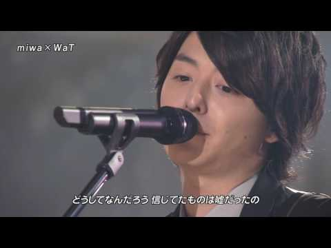 【FNS歌謡祭2010】miwa×WaT don't cry anymore