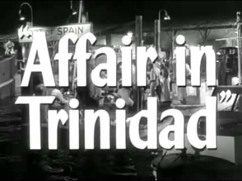 Affair in Trinidad Trailer