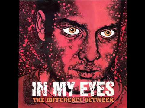 IN MY EYES - The Difference Between 1998 [FULL ALBUM]