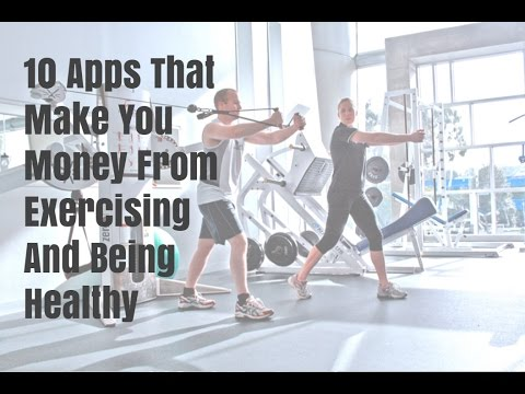 10 Apps That Make You Money From Exercising And Being Healthy