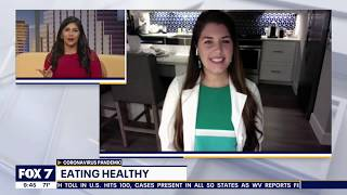 FOX7 News Austin - Eating Healthy During Coronavirus Crisis