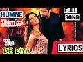 Humne Tumko Dil Ye De Diya Full Song ( With Lyrics ) Gunnah 2002 - Its Lyrics Channel