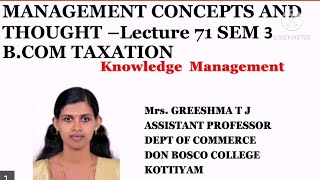 MANAGEMENT CONCEPTS AND THOUGHT (LECTURE 71)SEM 3 B.COM TAXATION