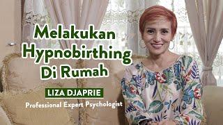 Lakukan Hypnobirthing Di Rumah Agar Persalinan Lancar | Liza Djaprie