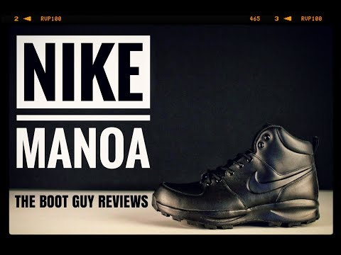 NIKE MANOA [ The Boot Guy Reviews ]