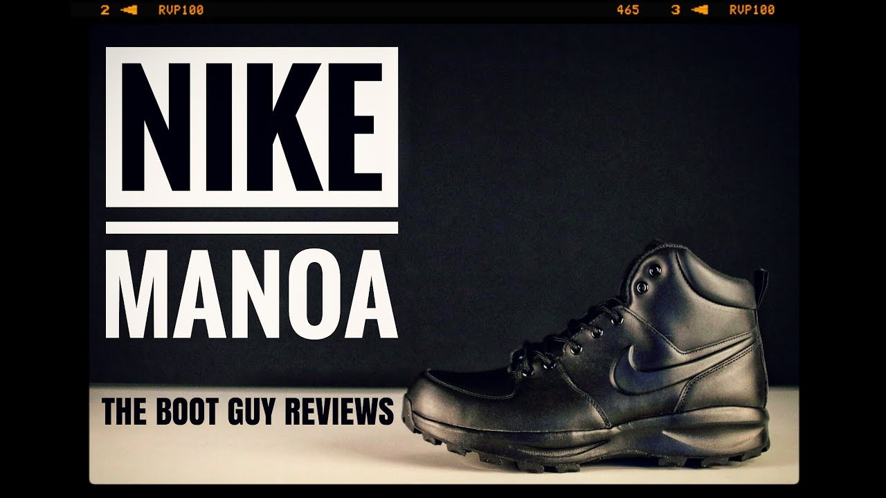 more photos 4c5c4 6af51 NIKE MANOA   The Boot Guy Reviews