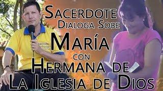 LA Virgen María y Dialogo con Hermana Esperada de la iglesia de Dios - Padre Luis Toro Paraguay