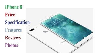 Apple iPhone 8 Price Specification Review Photos Colors