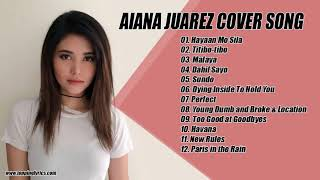 Aiana Juarez cover songs Opm 2018