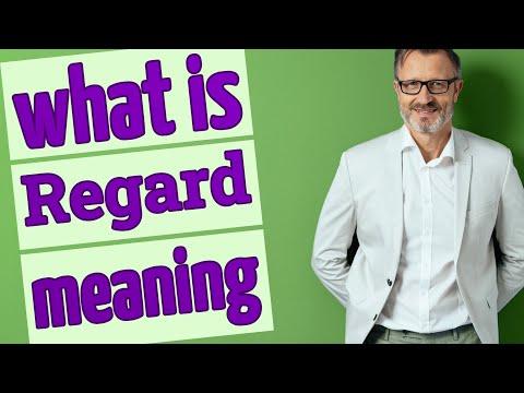 Regard Meaning Of Regard Youtube