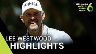 Lee Westwood Round 2 Extended Highlights - 2018 World Super 6 Perth