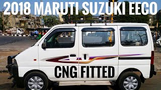 2018 Maruti Suzuki Eeco | maruti eeco 2018 | 2018 maruti suzuki eeco cng fitted | cng fitted eeco