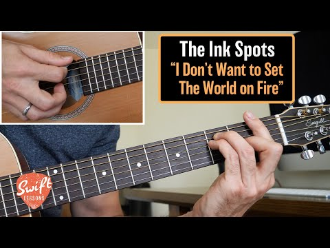 "The Ink Spots ""I Don't Want to Set the World on Fire"" Guitar Lesson"