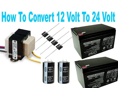 How To Convert 12 Volt 24 You