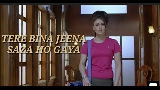 Tere Bina jeena saza ho gaya   Latest punjabi song 2019  