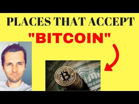 Places That Accept Bitcoin - 100+ Businesses That Welcome Bitcoin Purchases