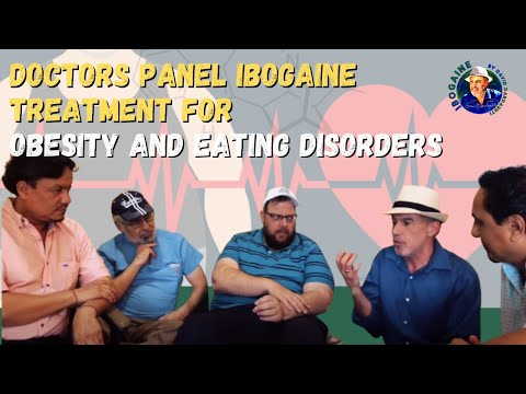 doctors-panel-ibogaine-treatment-for-obesity-and-eating-disorders
