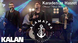 Alamatra - Karadenize Hasret [ Official Music Video © 2019 Kalan Müzik ]