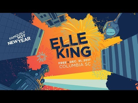 Elle King & Nappy Roots Live [Free!] at Famously Hot New Year in Columbia, SC, Dec. 31 2017