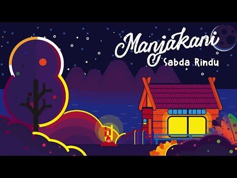 Manjakani - Sabda Rindu (Official Lyric Video)