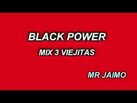 BLACKPOWER MIX 3 VIEJITAS 2015