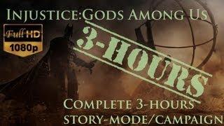 Injustice: Gods Among Us - Walkthrough [Full 3 Hours Whole Story-Mode/Campaign] - 1080p