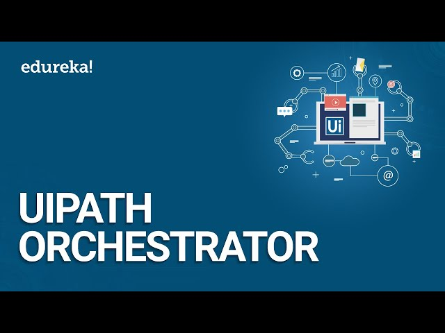 UiPath Orchestrator | UiPath Tutorials | RPA Tutorial For Beginners | RPA Training | Edureka
