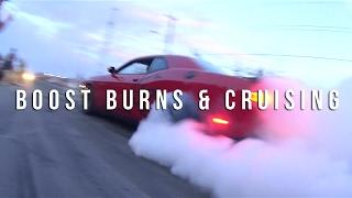 Burns, Boost & Cruising