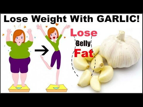 Garlic For Weight Loss | Lose Belly Fat | Burn Calories | Health Benefits