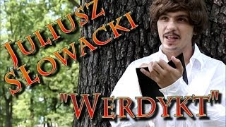 "Juliusz Słowacki - ""Werdykt"""