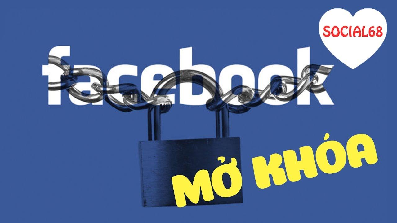 Hướng dẫn cách mở khóa tài khoản Facebook