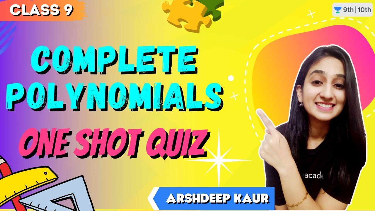 Download CBSE Class 9: Complete Polynomials in One Shot   Unacademy Class 9 and 10   Arshdeep Kaur